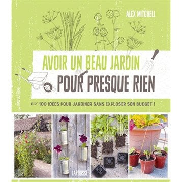 Livre terrasse et jardin leroy merlin for Avoir un beau jardin