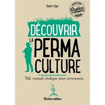 Découvrir la permaculture, Rustica