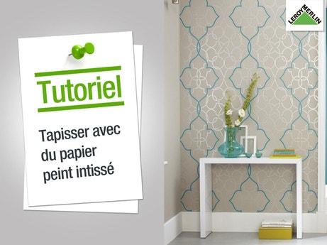 Comment tapisser avec du papier-peint intissé ?