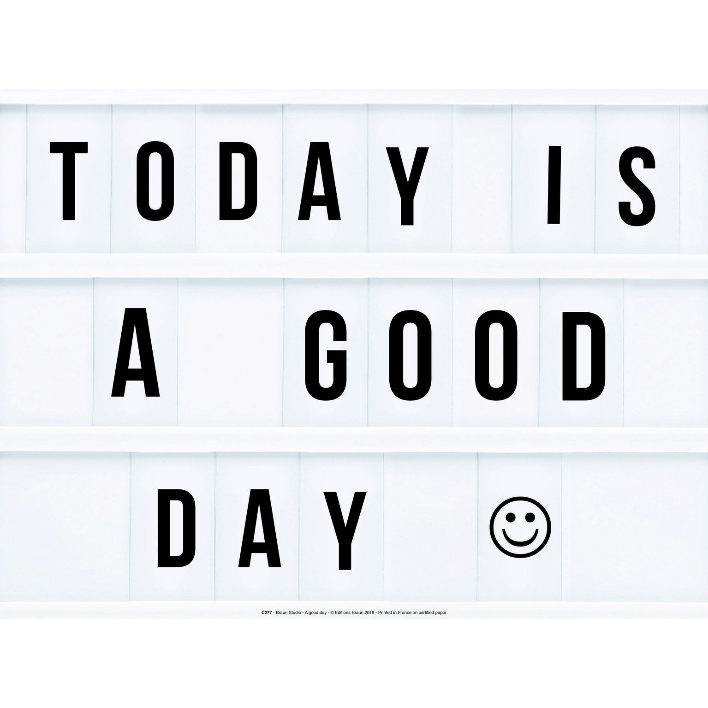 Affiche A good day, blanc et noir l.30 x H.40 cm