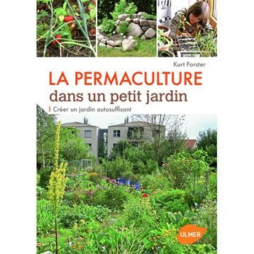 La permaculture dans un petit jardin, Ulmer