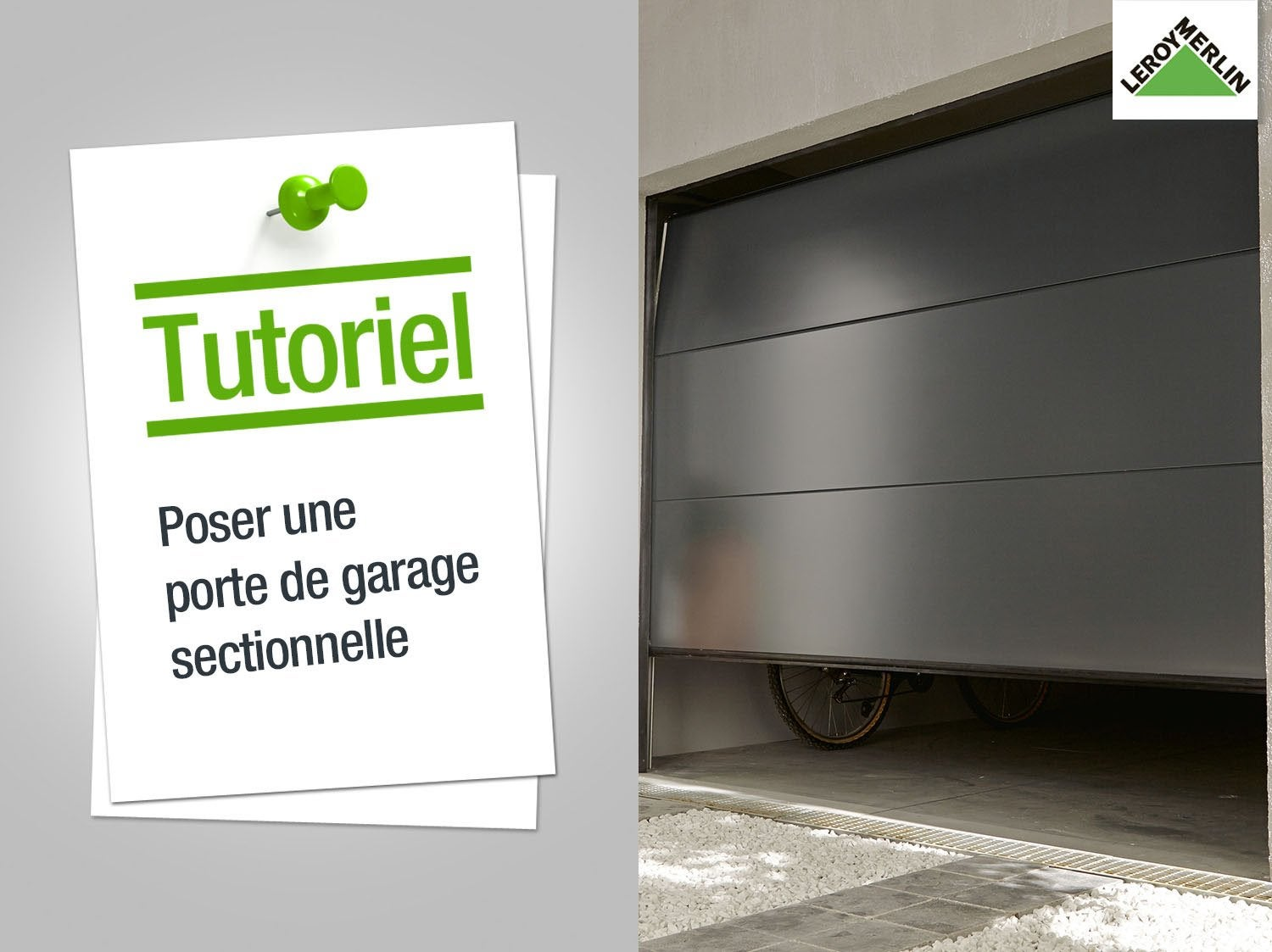 Comment Poser Une Porte De Garage Sectionnelle Leroy Merlin
