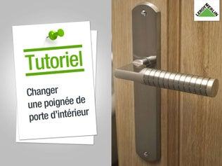 Changer une poignée de porte d'intérieur