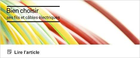 Comprendre - Article - Bien choisir ses cables