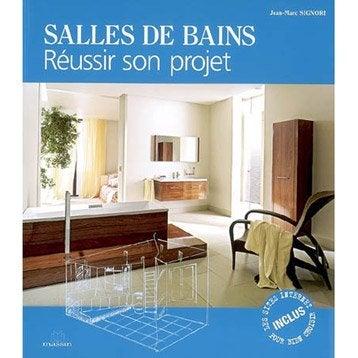 Salles de bains, réussir son projet, Massin