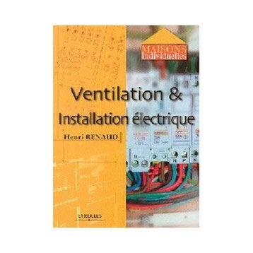 Ventilation & installation électrique, Eyrolles