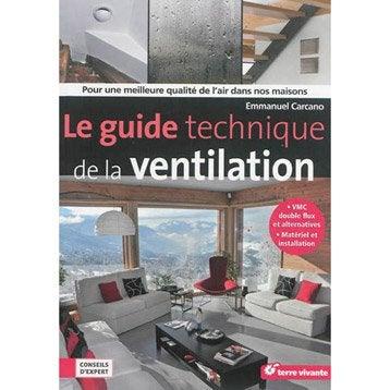 Le guide technique de la ventilation, Terre Vivante