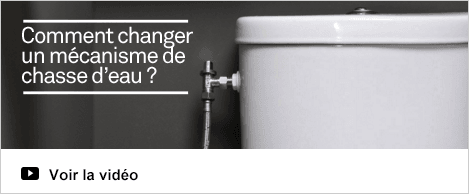 Vidéo Réaliser Changer un mécanisme de chasse d'eau