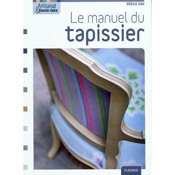 Le manuel du tapissier, Fleurus