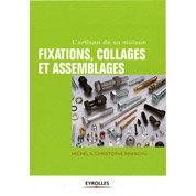 Fixations, collages et assemblages, Eyrolles