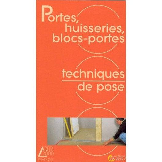 Portes huisseries blocs portes techniques de pose - Pose de bloc porte ...