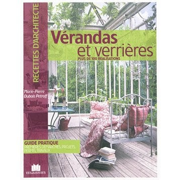 Verrières et vérandas, Massin