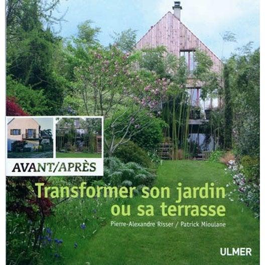 avant apr s transformer son jardin ou sa terrasse ulmer. Black Bedroom Furniture Sets. Home Design Ideas