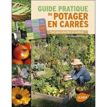 Livre terrasse et jardin leroy merlin - Guide pratique du potager en carres ...