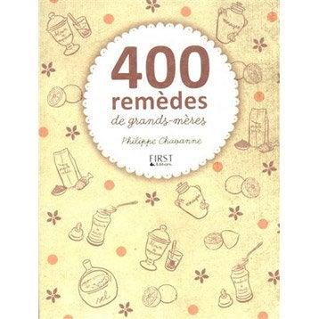 400 remèdes de grand-mère, First