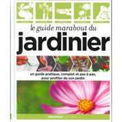 Le guide Marabout du jardinier, Marabout