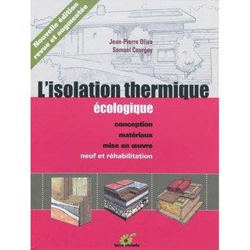 L'isolation thermique écologique, Terre Vivante