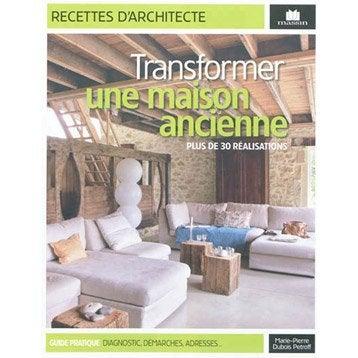 Transformer une maison ancienne, Massin