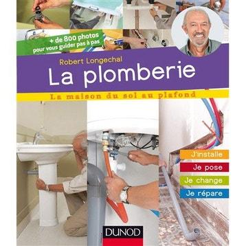 Livre chauffage et plomberie au meilleur prix leroy merlin - Plomberie leroy merlin ...