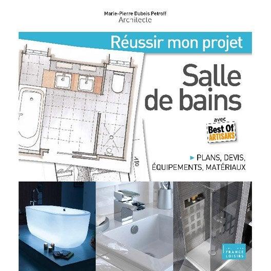 le guide de mon projet salle de bains, massin | leroy merlin