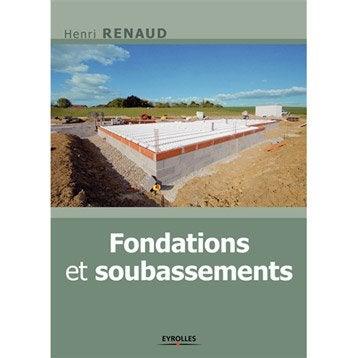 Fondations & soubassements, Eyrolles
