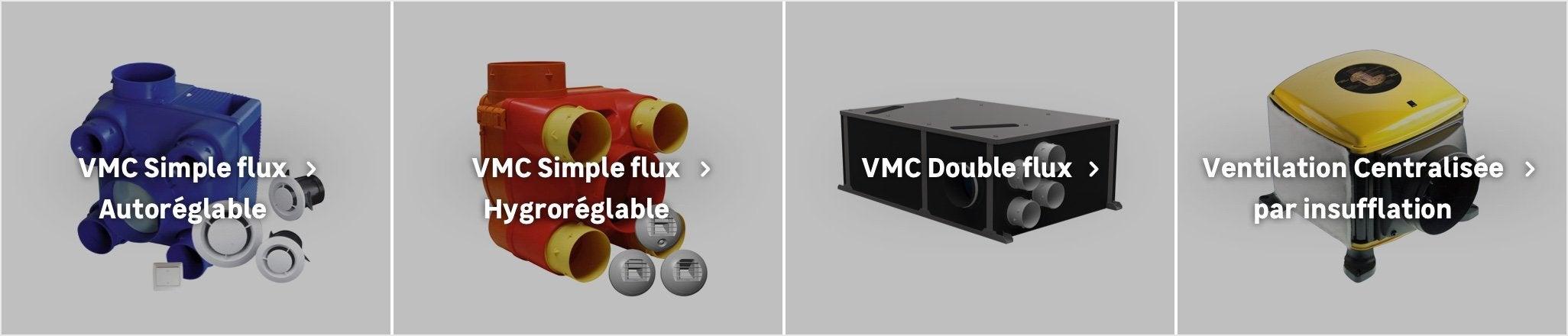 Vmc Double Flux Simple Flux Hygroréglable Au Meilleur Prix
