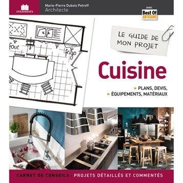 Le guide de mon projet cuisine, Massin