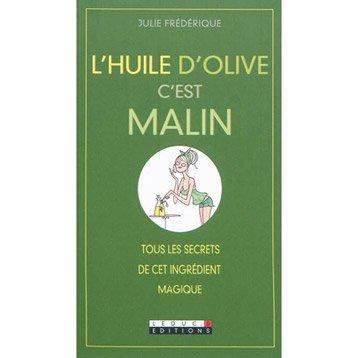 L'huile d'olive c'est malin, Leduc.s