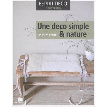 Une déco simple & nature, Massin