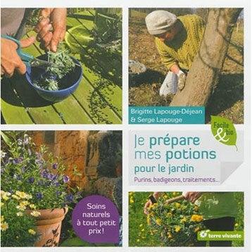Je prépare mes potions pour le jardin, Terre vivante