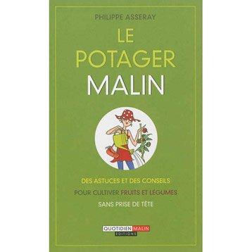 Le potager malin, Quotidien malin éditions