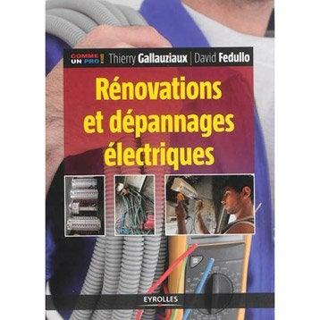 Rénovations et dépannages électriques, Eyrolles