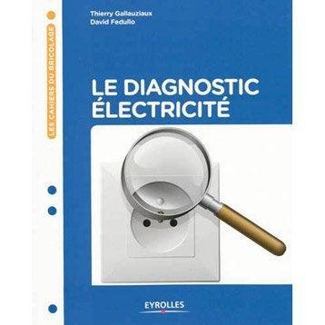 Le diagnostic électricité, Eyrolles