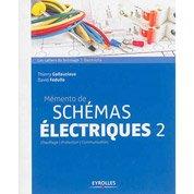 Mémento de schémas électriques volume 2, Eyrolles