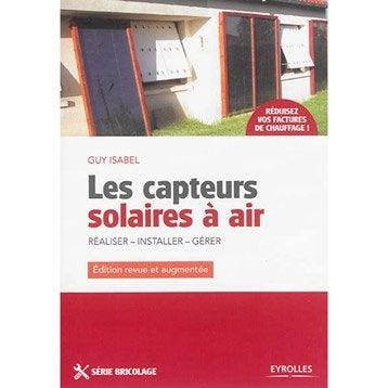 Les capteurs solaires à air, Eyrolles