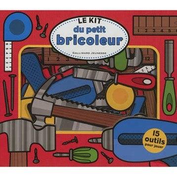 Le kit du petit bricoleur, Gallimard-Jeunesse