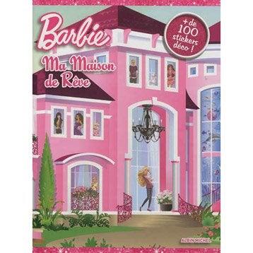 Barbie, ma maison de rêve, Albin Michel