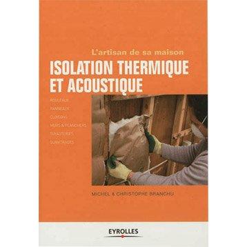 Isolation thermique et acoustique, Eyrolles