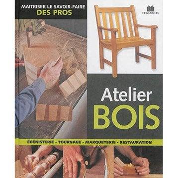 Atelier bois, Massin