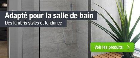Lambris adaptés Salle de bains